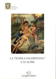 """La """"Schola salernitana"""" e le altre"""