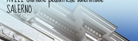 XVIII Giornate pediatriche salernitane