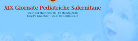 XIX GIORNATE PEDIATRICHE SALERNITANE
