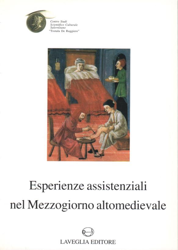 Le esperienze assistenziali nel Mezzogiorno altomedioevale