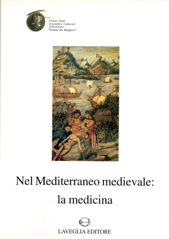 Nel Mediterraneo medievale: la medicina